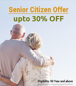Senior Citizens (above the age of 60) get up to 30% OFF