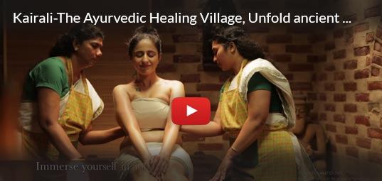 Kairali-The Ayurvedic Healing Village, Unfold ancient secrets of healing